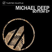 Bottom by Michael  Deep