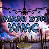 MIAMI 2013 WMC: Winter Music Conference (Only the Best Music Publishing) de Various Artists