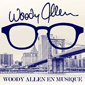 Woody Allen en musique (Remastered) de Various Artists