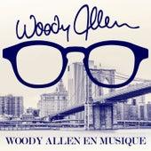 Woody Allen en musique (Remastered) by Various Artists