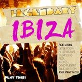 Legendary Ibiza by Various Artists