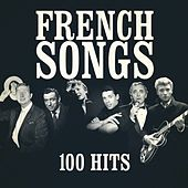 French Songs (100 Hits) by Various Artists