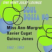 Soul Bossa Nova (One Mint Julip Lounge 1962 - 1963) de Various Artists