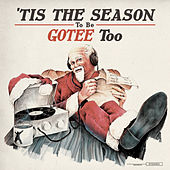 'Tis the Season to Be Gotee Too von Various Artists