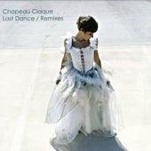 Last Dance Remixes von chapeau claque