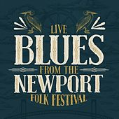 Live Blues From the Newport Folk Festival by Various Artists