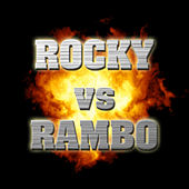 Rocky VS Rambo by Various Artists
