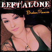 Broken Promise - Single by Left Alone