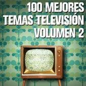 100 Mejores Temas Televisión volumen 2 by Various Artists