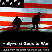 Hollywood Goes To War by Various Artists