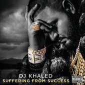 Suffering From Success (Deluxe Version) de DJ Khaled