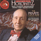 Horowitz - The Private Collection Vol. 1 by Vladimir Horowitz