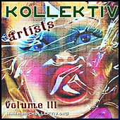 Kollektiv Artists, Vol. 3 by Various Artists