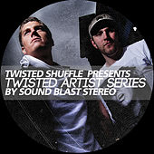 Twisted Artist Series (By Sound Blast Stereo) de Various Artists