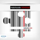 Matchcode Minimal, Vol. 1 by Various Artists