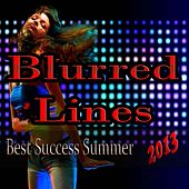 Blurred Lines (Best Success Summer 2013) von Various Artists