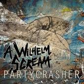 Partycrasher by A Wilhelm Scream