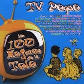 Tv Peques : Los 100 Mejores de la Tele de Various Artists