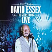 The Secret Tour (Live) by David Essex