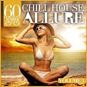 Chill House Allure, Vol. 3 (60 Gorgeous Summer Grooves) de Various Artists