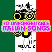 70 Unforgettable Italian Songs, Vol. 2 (70 indimenticabili canzoni italiane) by Various Artists