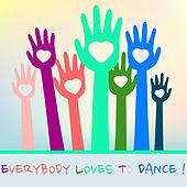 Everybody Loves to Dance! by Various Artists