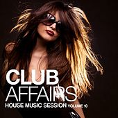 Club Affairs, Vol. 10 by Various Artists