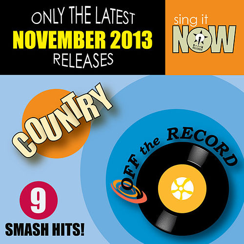Nov 2013 Country Smash Hits by Off the Record