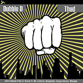 Thud by Dubble D
