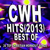 Christian Workout Hits – Best of Hits (2013) – 20 Top Christian Workout Songs by Christian Workout Hits Group