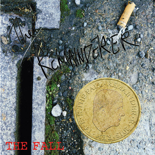 The Remainderer EP by The Fall