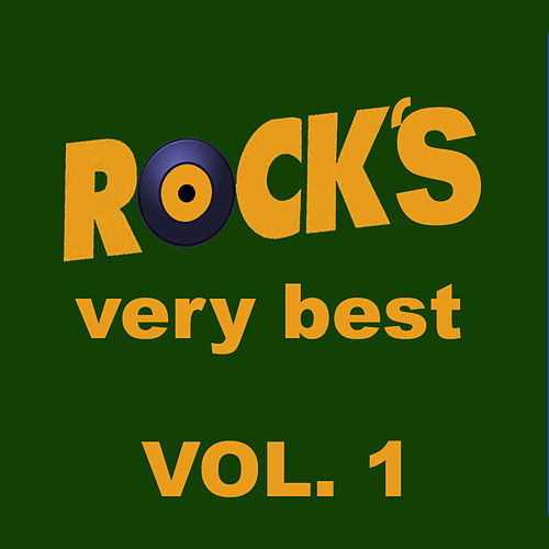 Rock's Very Best, Vol. 1 by Various Artists