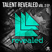 Revealed Recordings Presents Talent Revealed, Vol. 2 von Various Artists