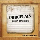 Porcelain (Air Studios 2013) by Helen Jane Long