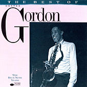 The Best Of Dexter Gordon: The Blue Note Years by Dexter Gordon