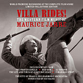 Villa Rides! The Western Film Music Of Maurice Jarre by City of Prague Philharmonic