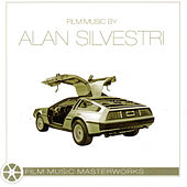 Film Music Masterworks - Alan Silvestri by Various Artists