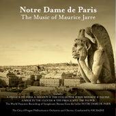 Notre Dame de Paris: The Music of Maurice Jarre by City of Prague Philharmonic