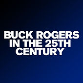 Buck Rogers In The 25th Century by City of Prague Philharmonic