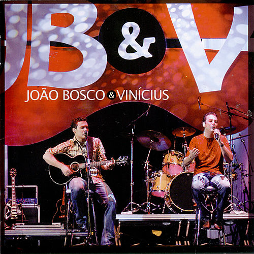 João Bosco & Vinícius - Ao Vivo von João Bosco & Vinícius