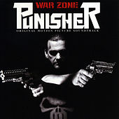 Punisher: War Zone (Original Motion Picture Soundtrack) van Various Artists