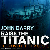 Raise The Titanic von John Barry