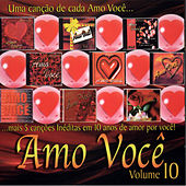 Amo Você  Volume 10 von Various Artists