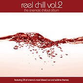 Reel Chill 2 by Various Artists