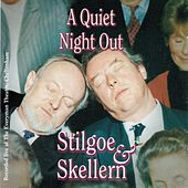 A Quiet Night Out (Live at The Everyman Theatre, Cheltenham) by Richard Stilgoe and Peter Skellern