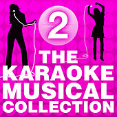 The Karaoke Musical Collection, Vol. 2 by Various Artists