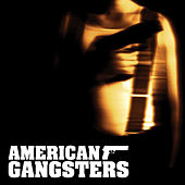 American Gangsters by Various Artists