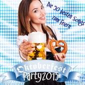 Oktoberfest Party 2013 - Die 50 besten Songs zum feiern de Various Artists