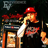 Mr. Slow Flow b/w Hot & Cold by Evidence