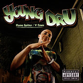 Flame Spitter / V-Town by Young Dru